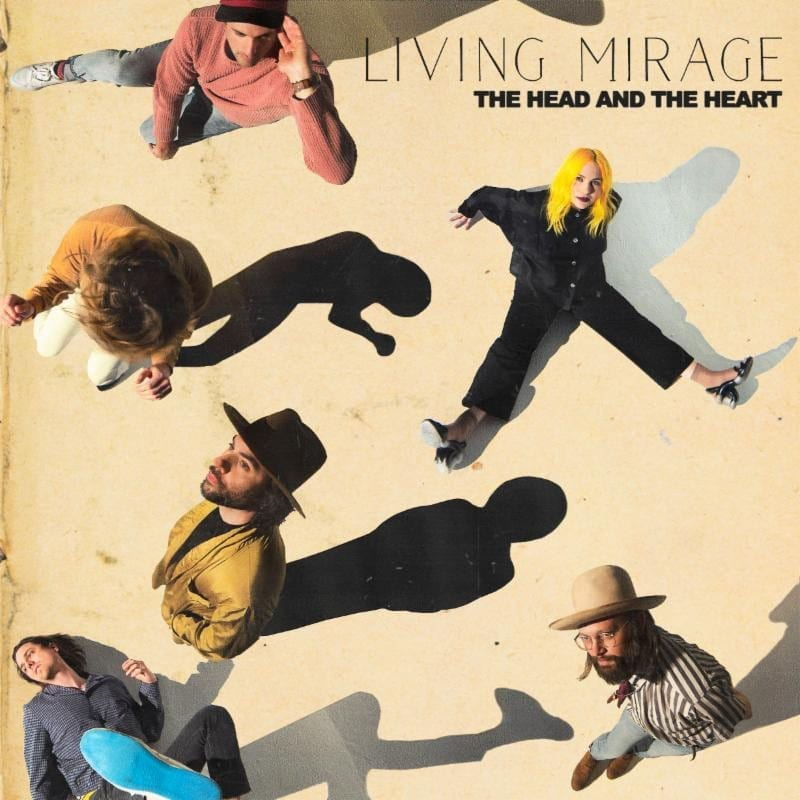 The Head and the Heart Living Mirage Album Cover